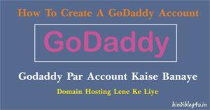 Godaddy Par Account Kaise Banaye
