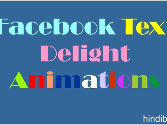 Facebook Text Delight Animation Kya Hai Aur Isse Kaise Use Kare